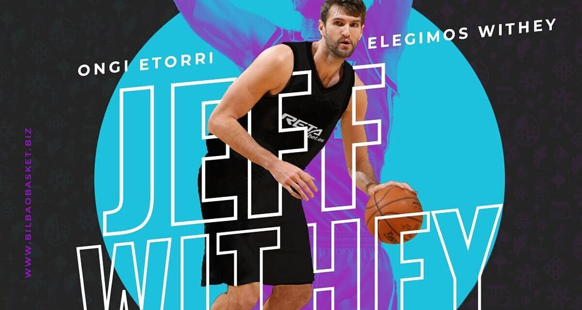 Jeff Withey, a giant exNBA, inner reinforcement of RETAbet …